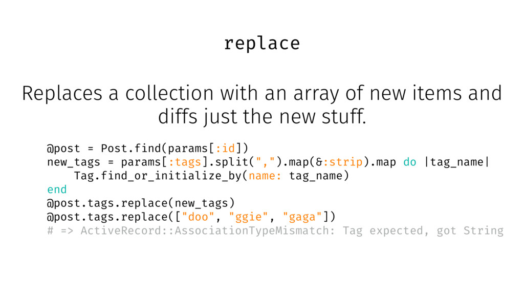 replace Replaces a collection with an array of ...