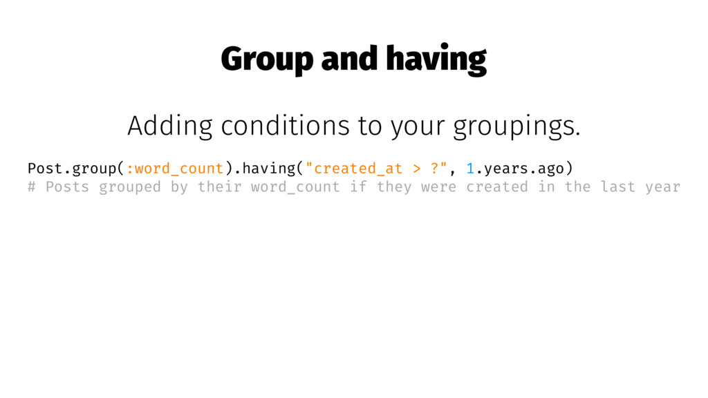 Group and having Adding conditions to your grou...