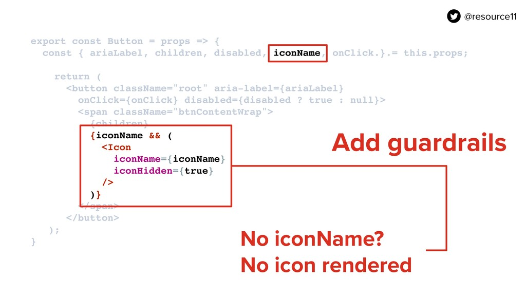 export const Button = props => { const { ariaL...