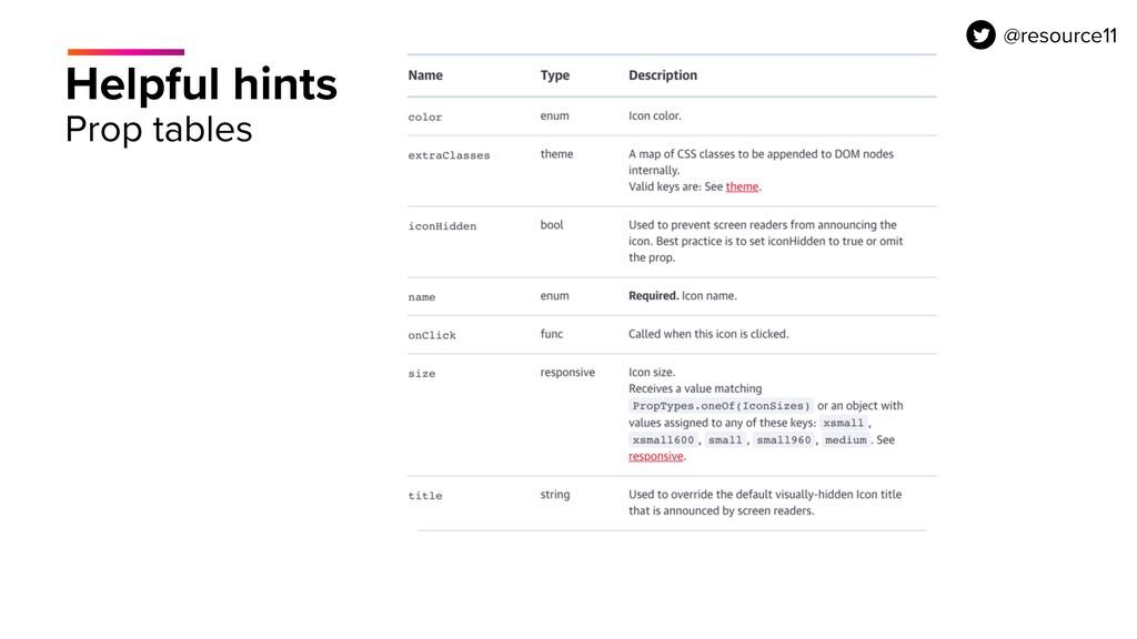 Helpful hints Prop tables @resource11