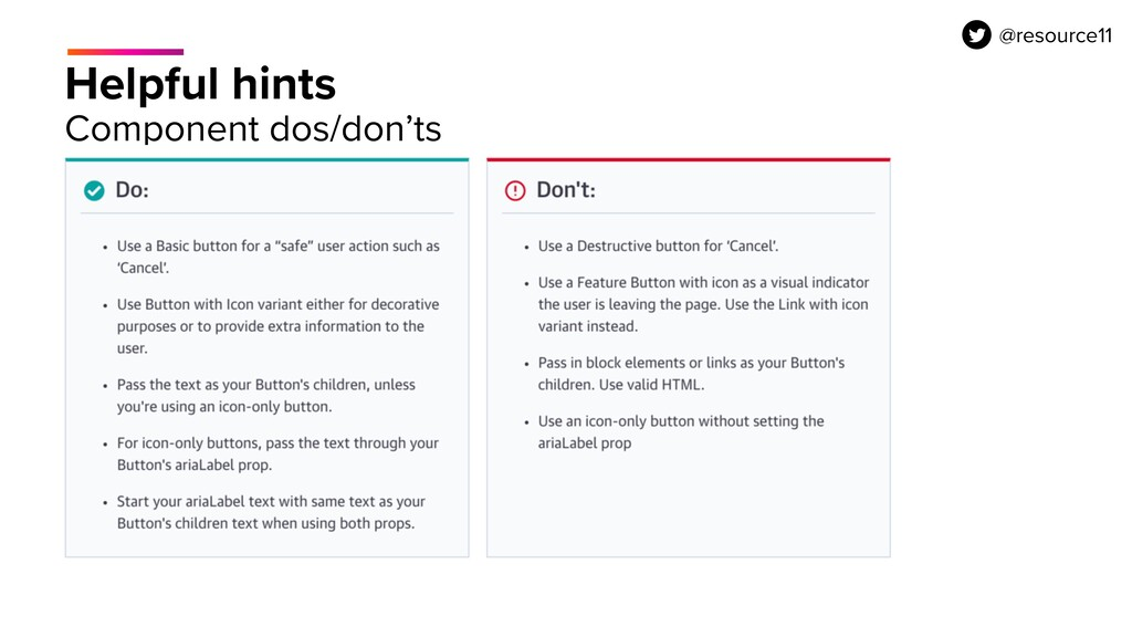 Helpful hints Component dos/don'ts @resource11