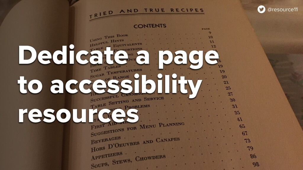 @resource11 Dedicate a page to accessibility re...