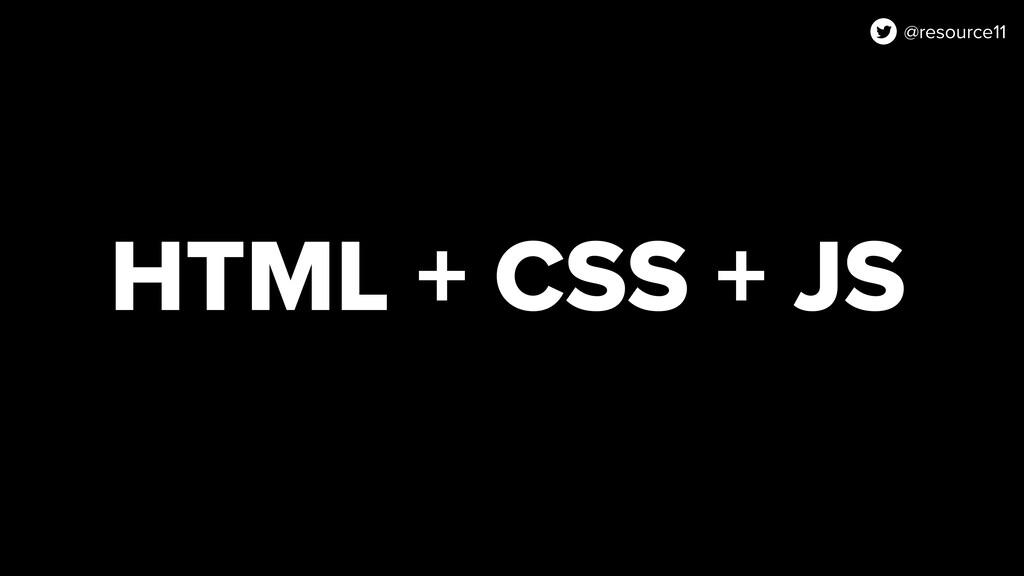 HTML + CSS + JS @resource11