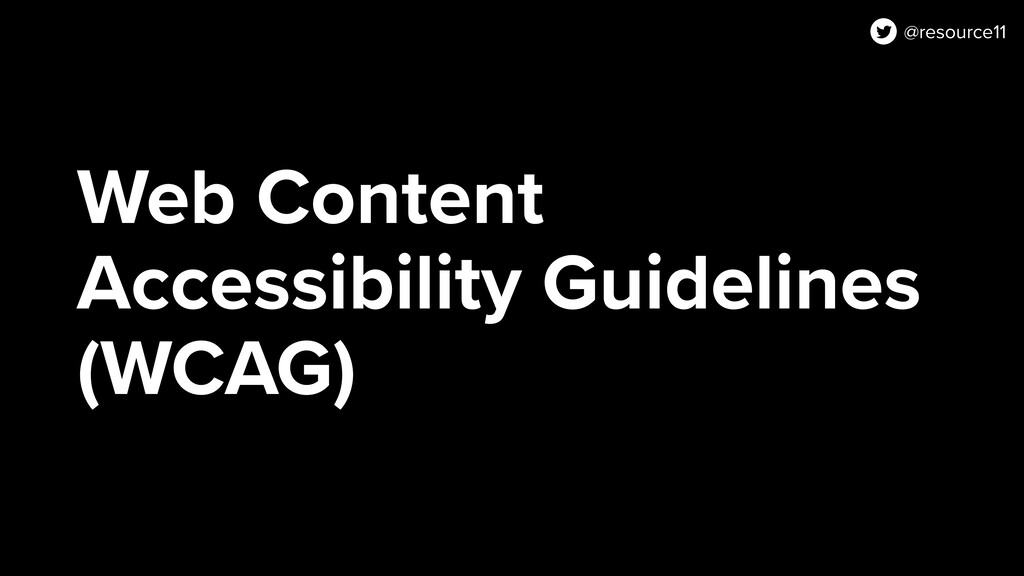 Web Content Accessibility Guidelines (WCAG) @re...