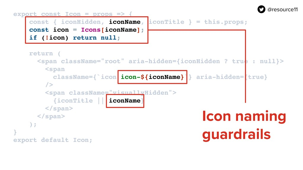 export const Icon = props => { const { iconHid...