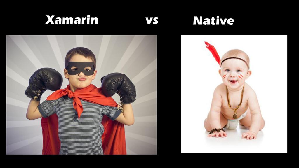 Xamarin vs Native