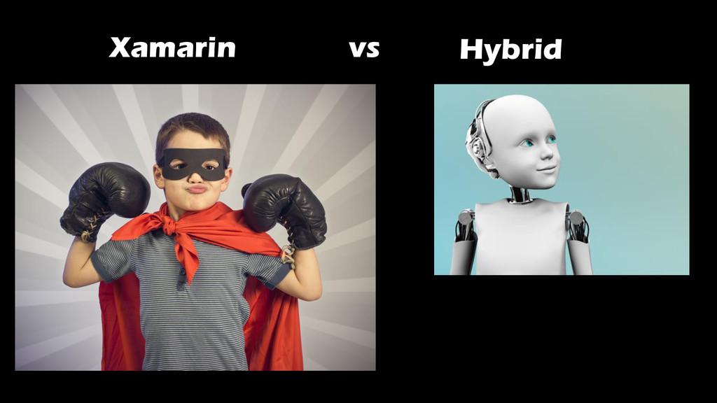 Xamarin vs Hybrid