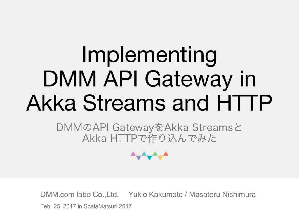 Implementing DMM API Gateway in Akka Streams an...