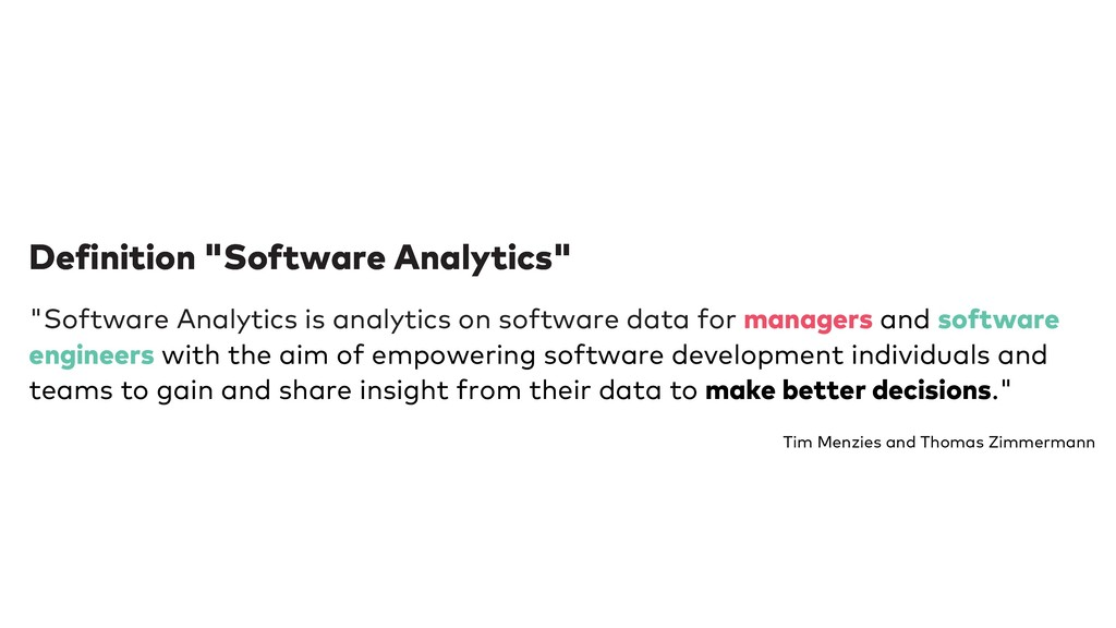 "Definition ""Software Analytics"" Definition ""Sof..."