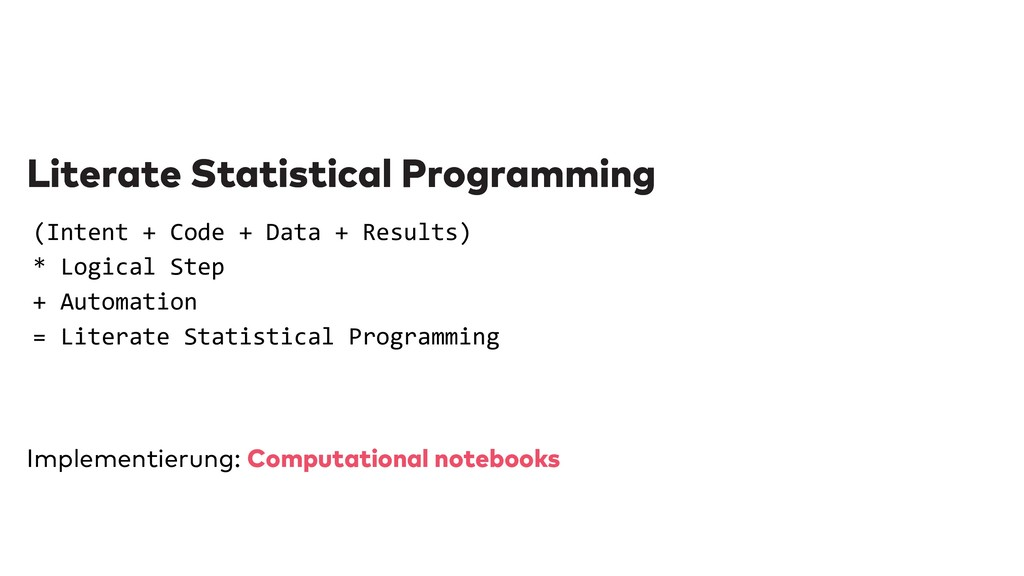 Literate Statistical Programming Literate Stati...