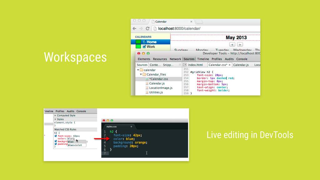Workspaces Live editing in DevTools