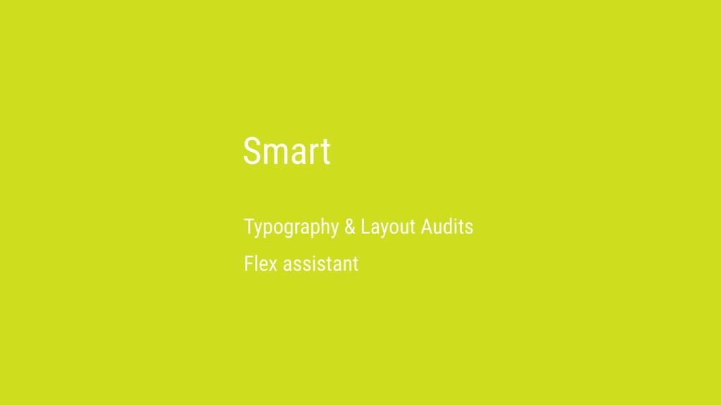 Smart Typography & Layout Audits Flex assistant