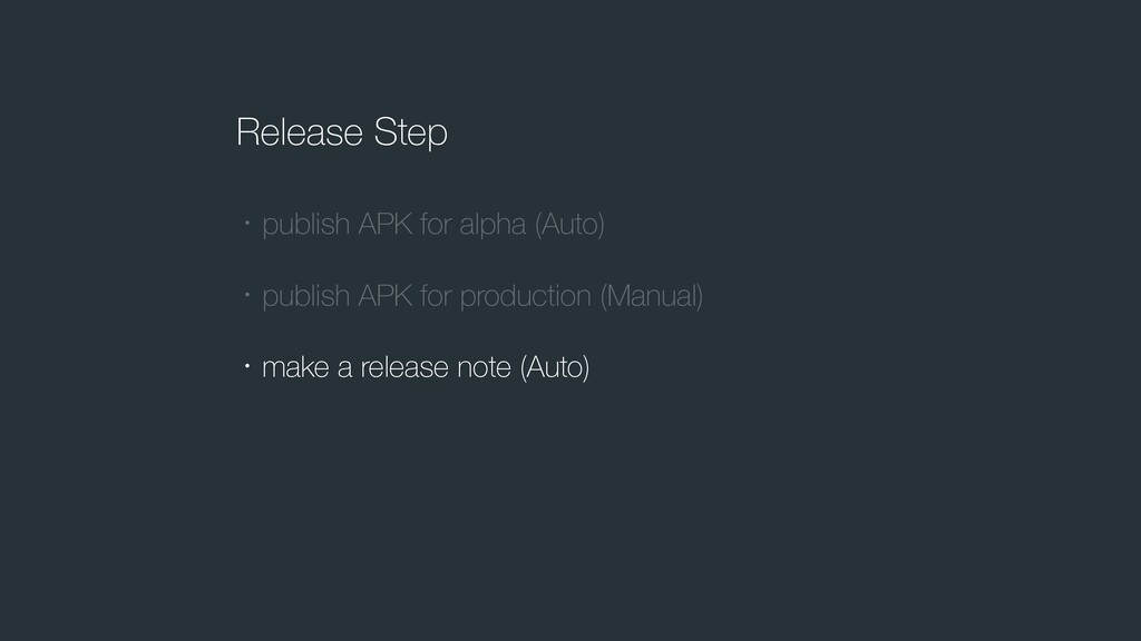 Release Step ɾpublish APK for alpha (Auto) ɾpub...