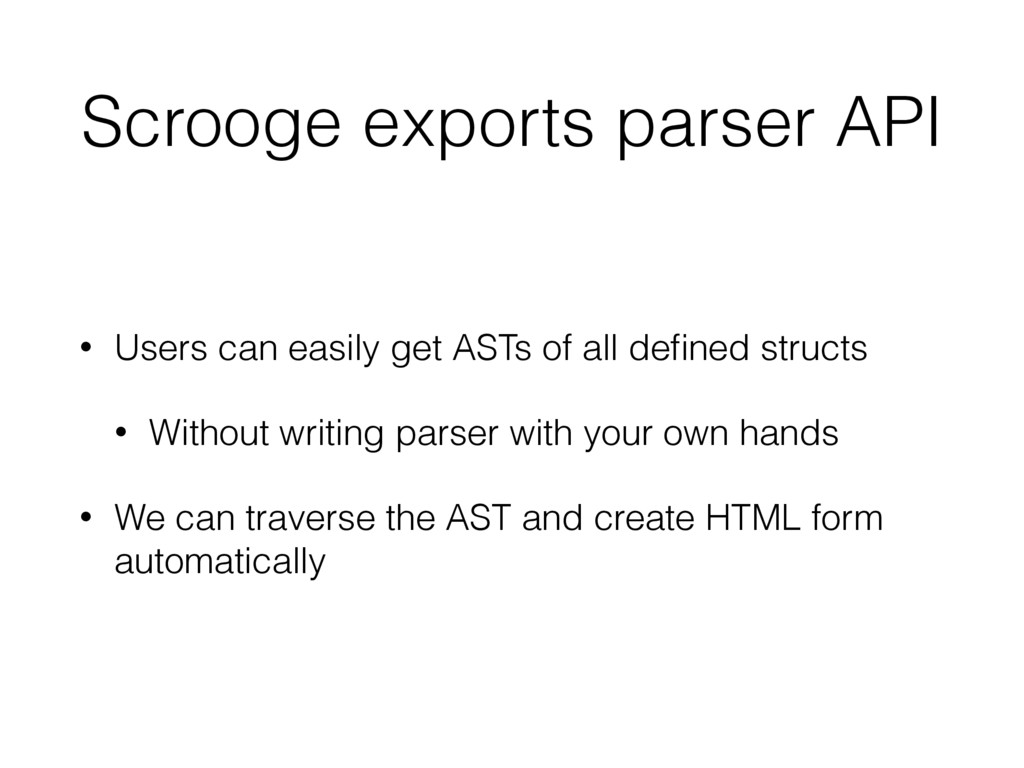 Scrooge exports parser API • Users can easily g...