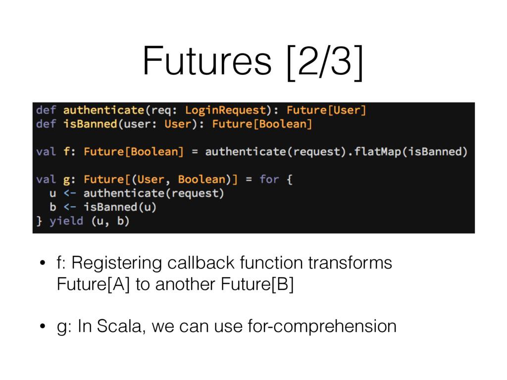 Futures [2/3] • f: Registering callback functio...