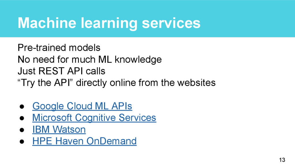 Machine learning services Pre-trained models No...