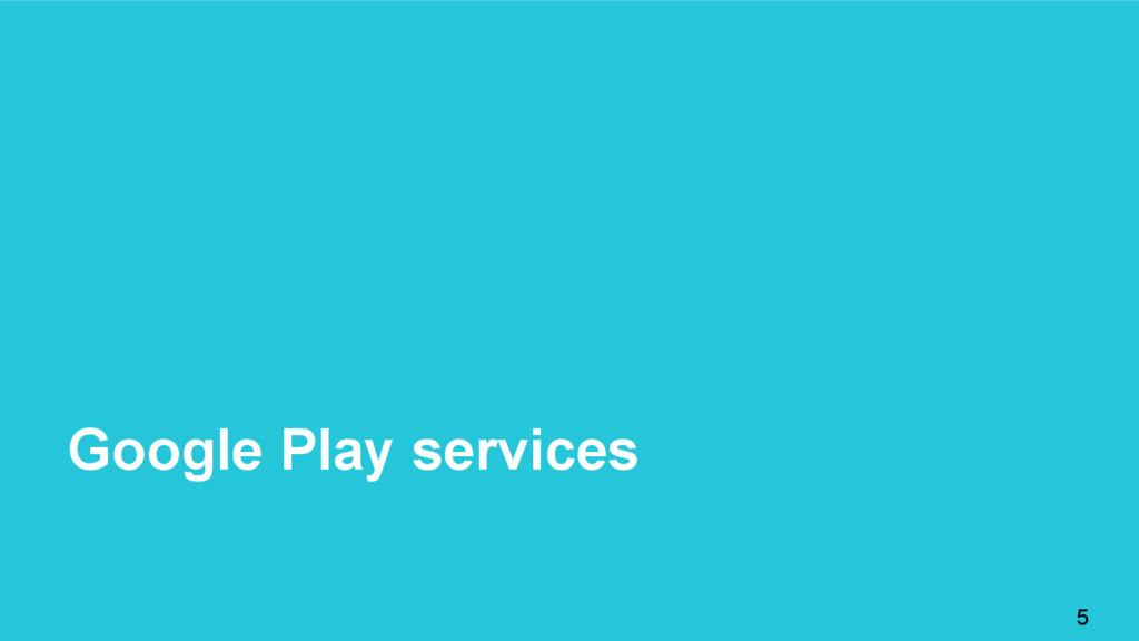 Google Play services 5