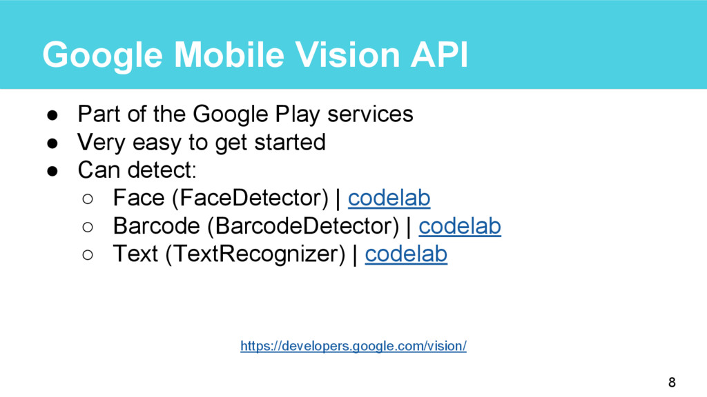Google Mobile Vision API ● Part of the Google P...