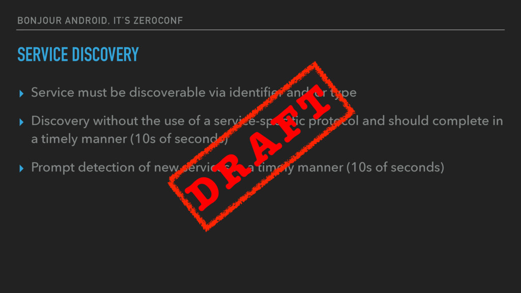 BONJOUR ANDROID, IT'S ZEROCONF SERVICE DISCOVER...