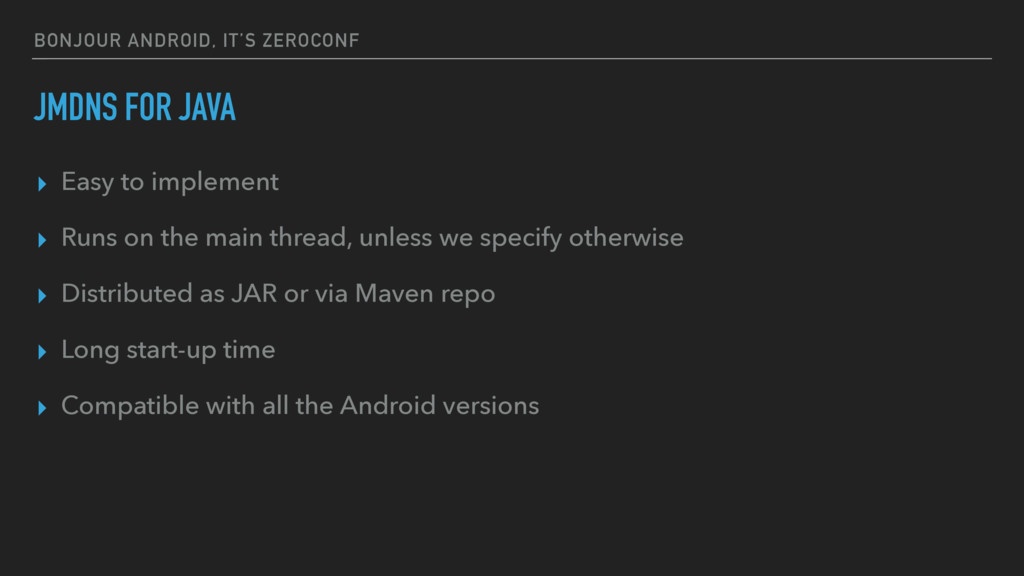 BONJOUR ANDROID, IT'S ZEROCONF JMDNS FOR JAVA ▸...