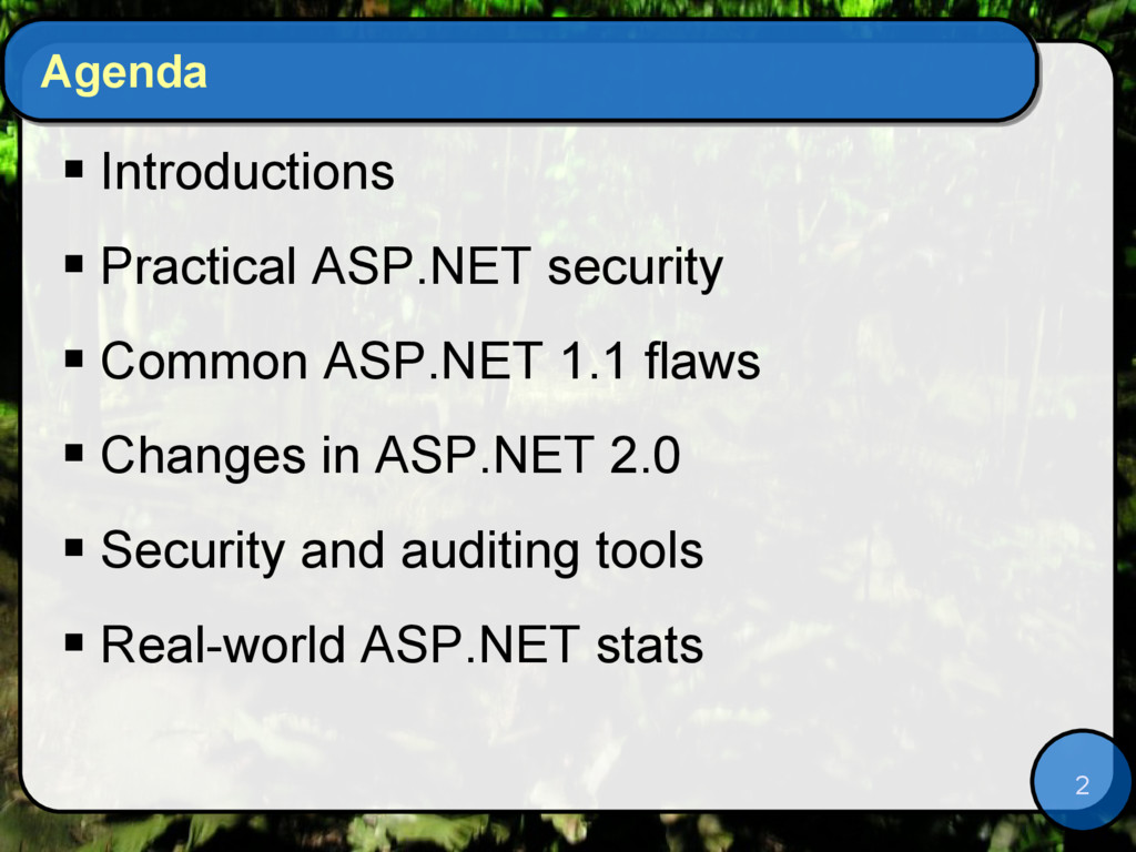 2 Agenda  Introductions  Practical ASP.NET se...