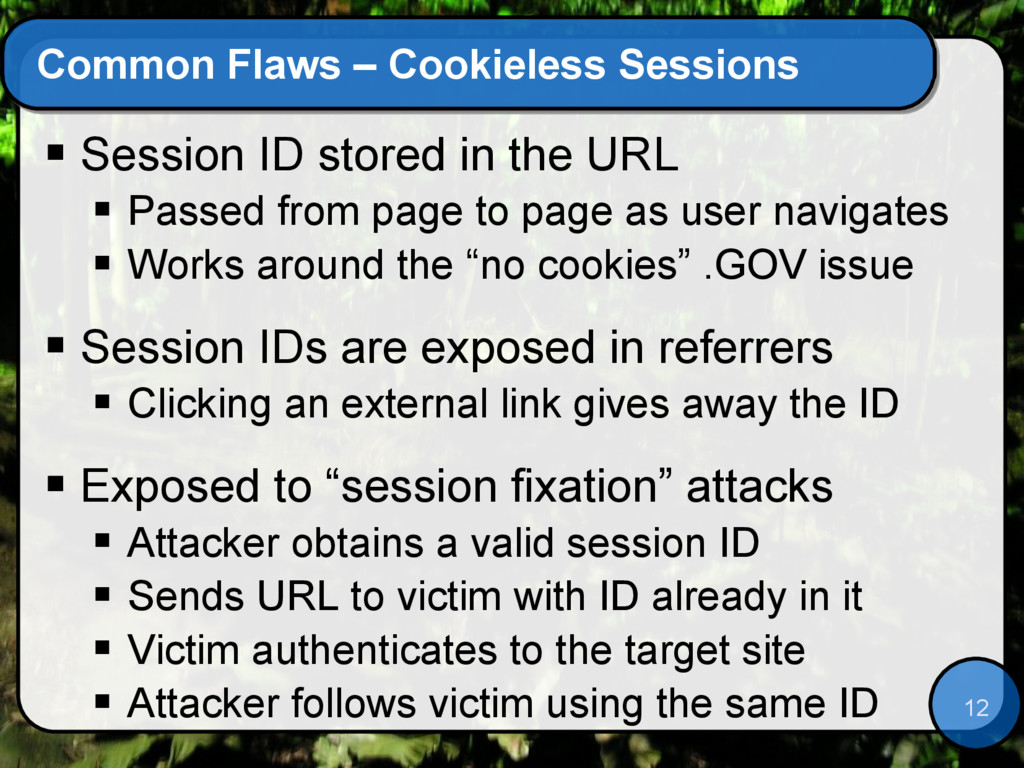 12 Common Flaws – Cookieless Sessions  Session...