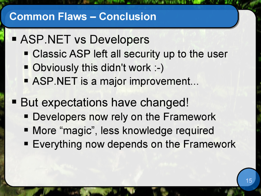 15 Common Flaws – Conclusion  ASP.NET vs Devel...
