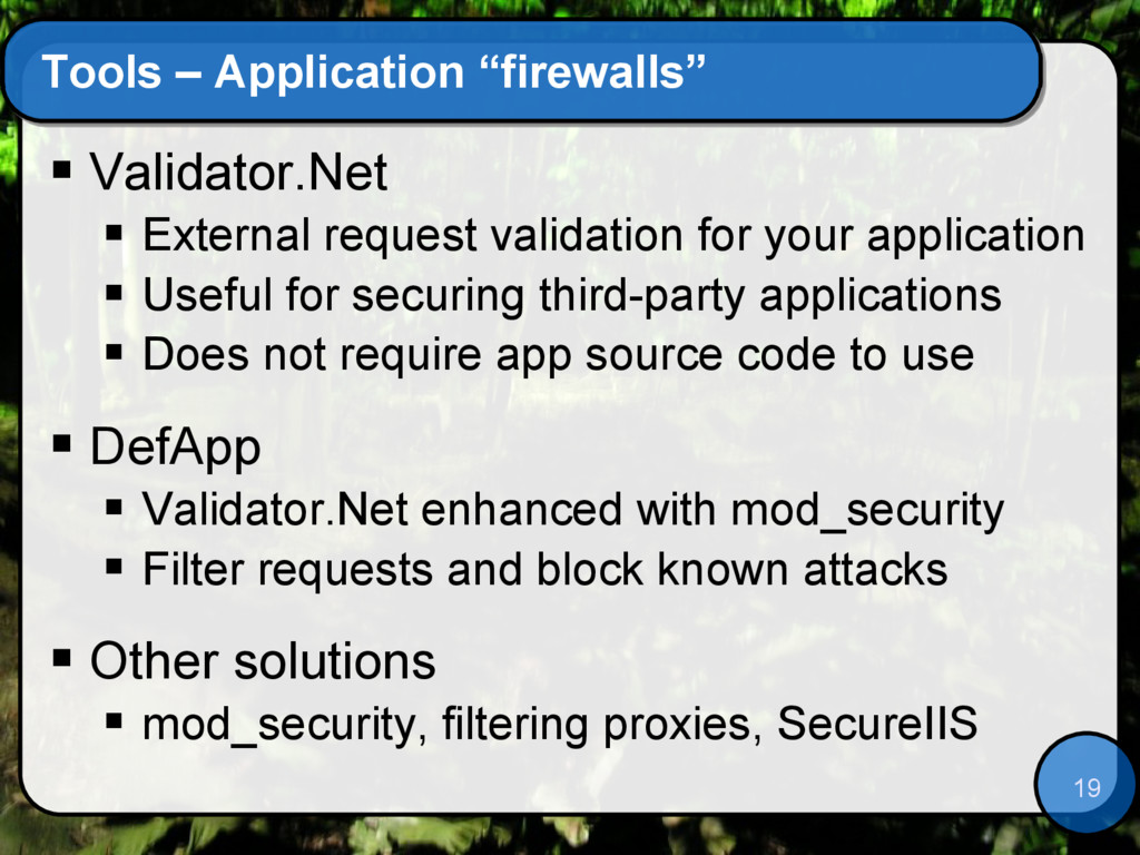 "19 Tools – Application ""firewalls""  Validator...."