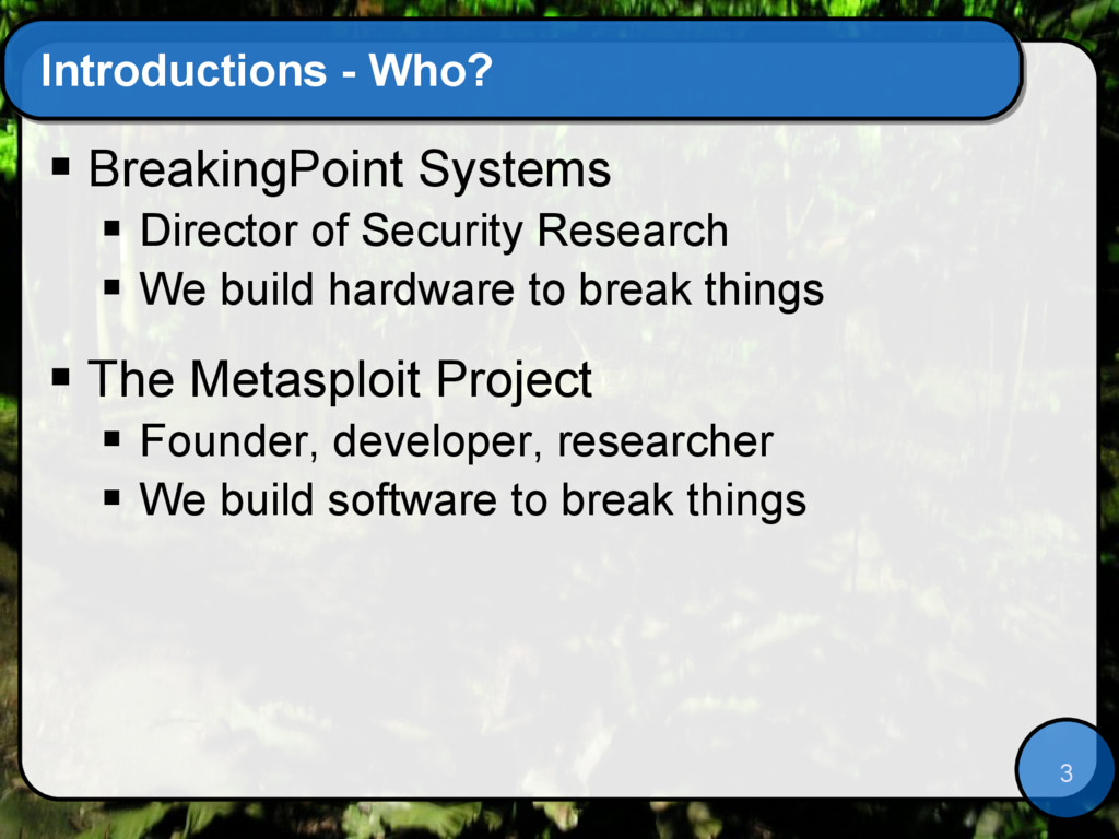 3 Introductions - Who?  BreakingPoint Systems ...