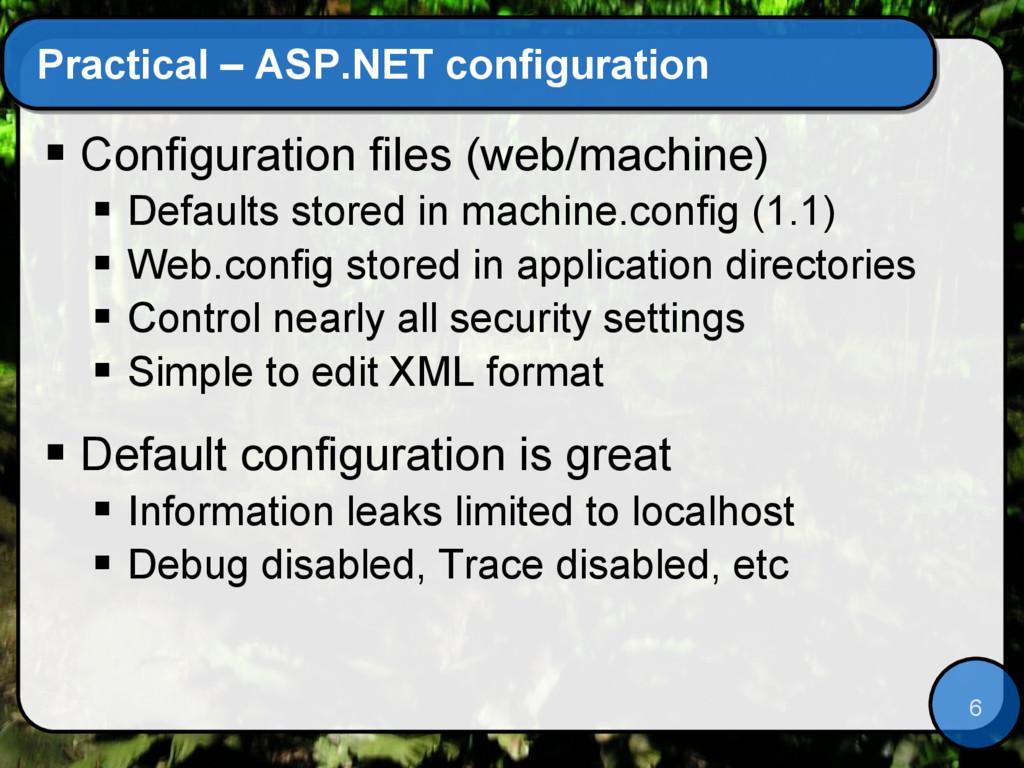 6 Practical – ASP.NET configuration  Configura...