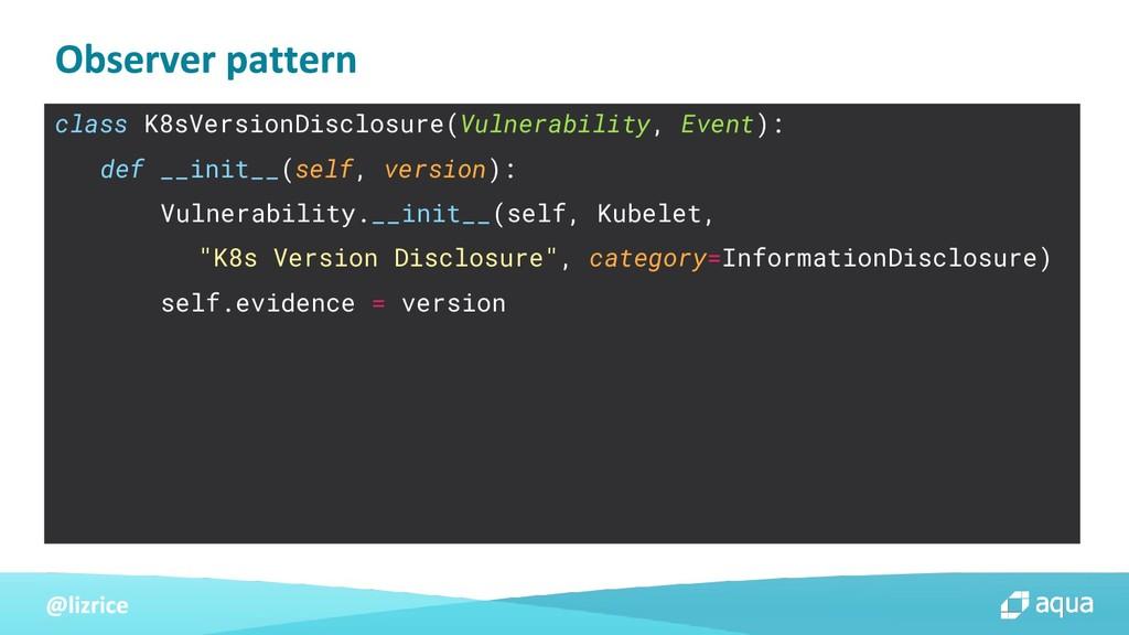 class K8sVersionDisclosure(Vulnerability, Event...