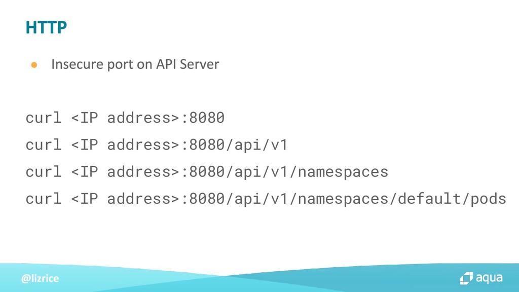 ● curl <IP address>:8080 curl <IP address>:8080...