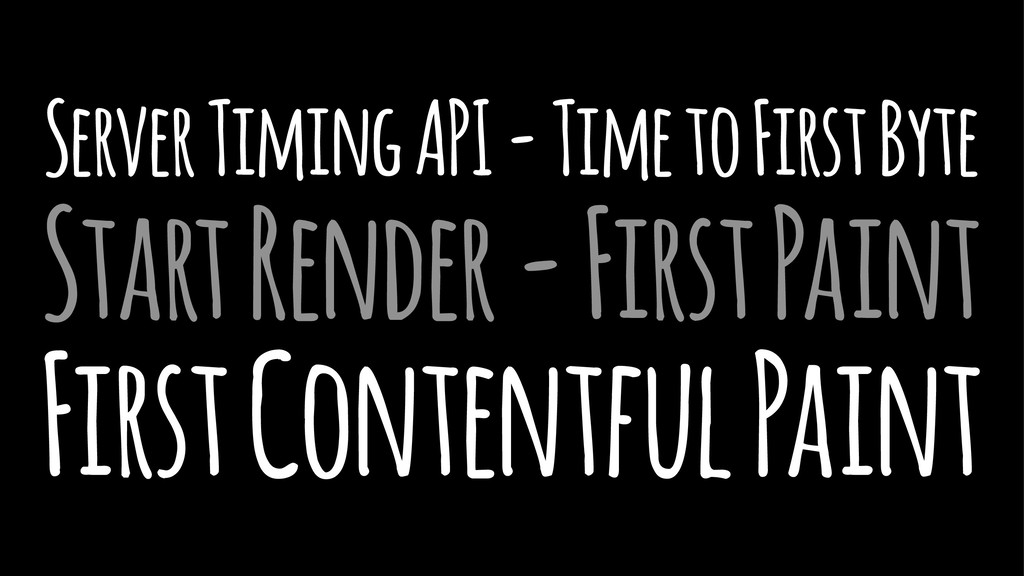 Server Timing API - Time to First Byte Start Re...