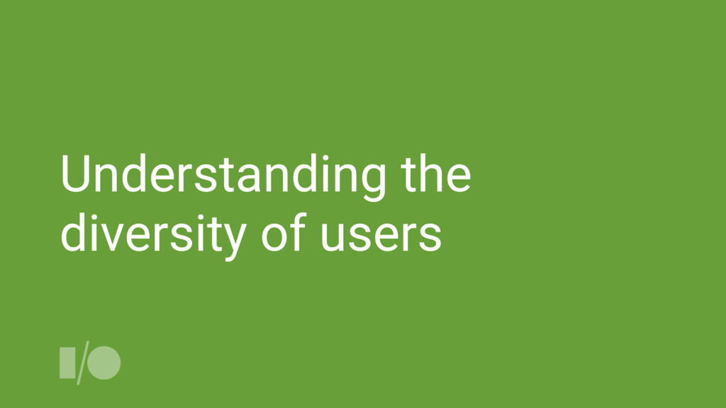 Understanding the diversity of users