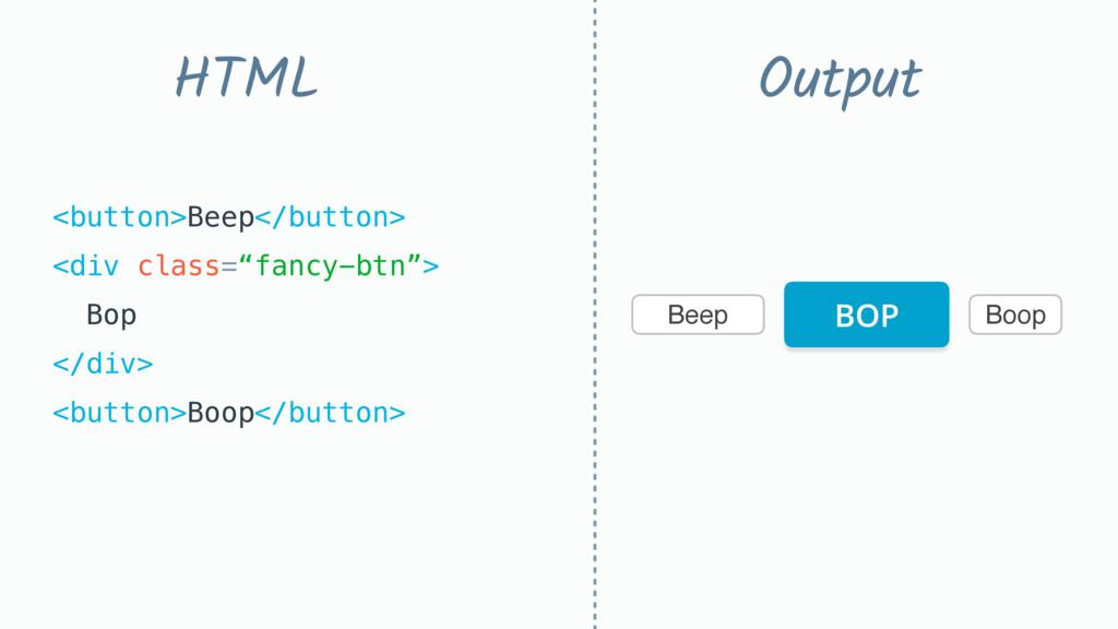 "Beep Boop <button>Beep</button> <div class=""fa..."