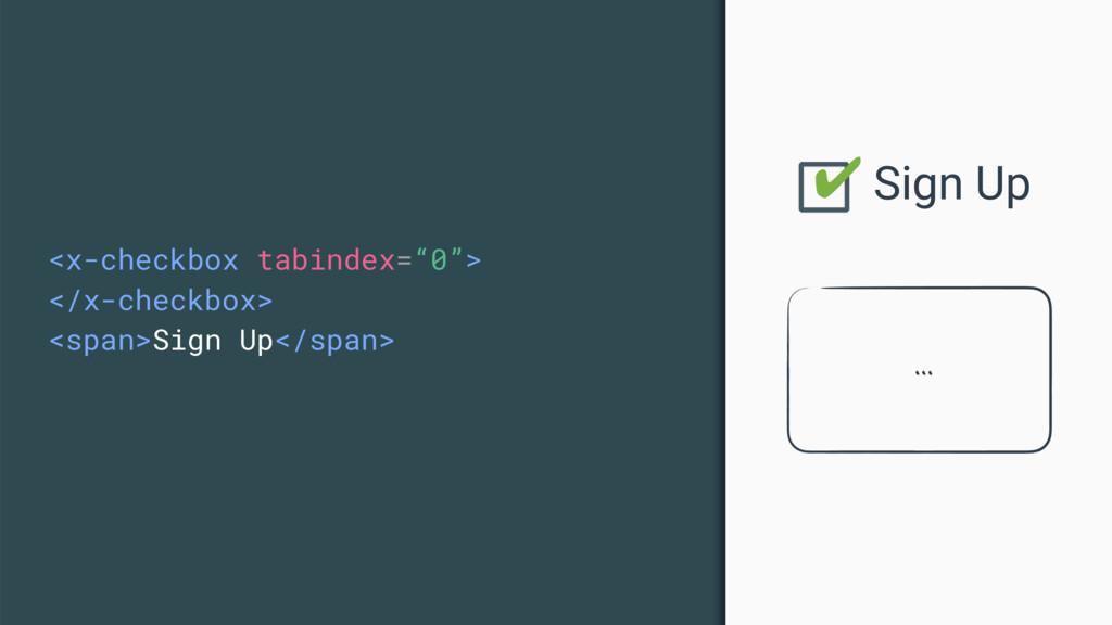 """<x-checkbox tabindex=""""0""""> </x-checkbox> <span>S..."""