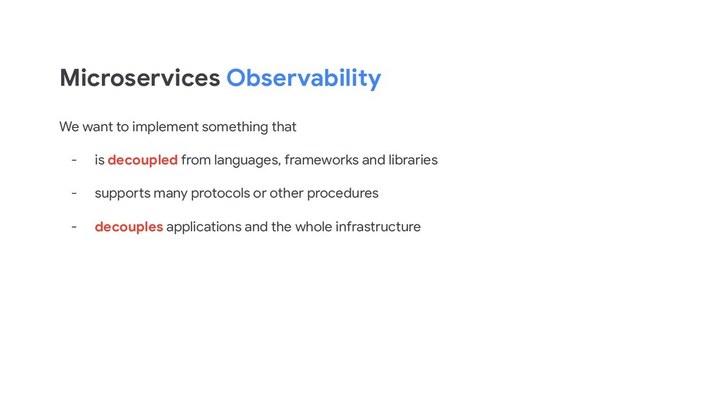 Microservices Observability We want to implemen...
