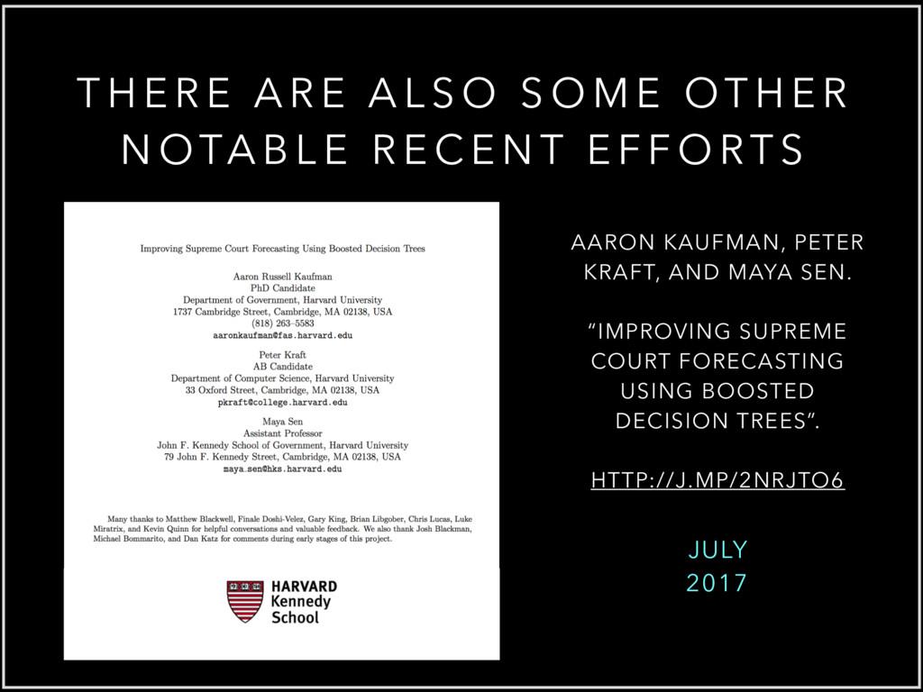 JULY 2017 AARON KAUFMAN, PETER KRAFT, AND MAYA ...