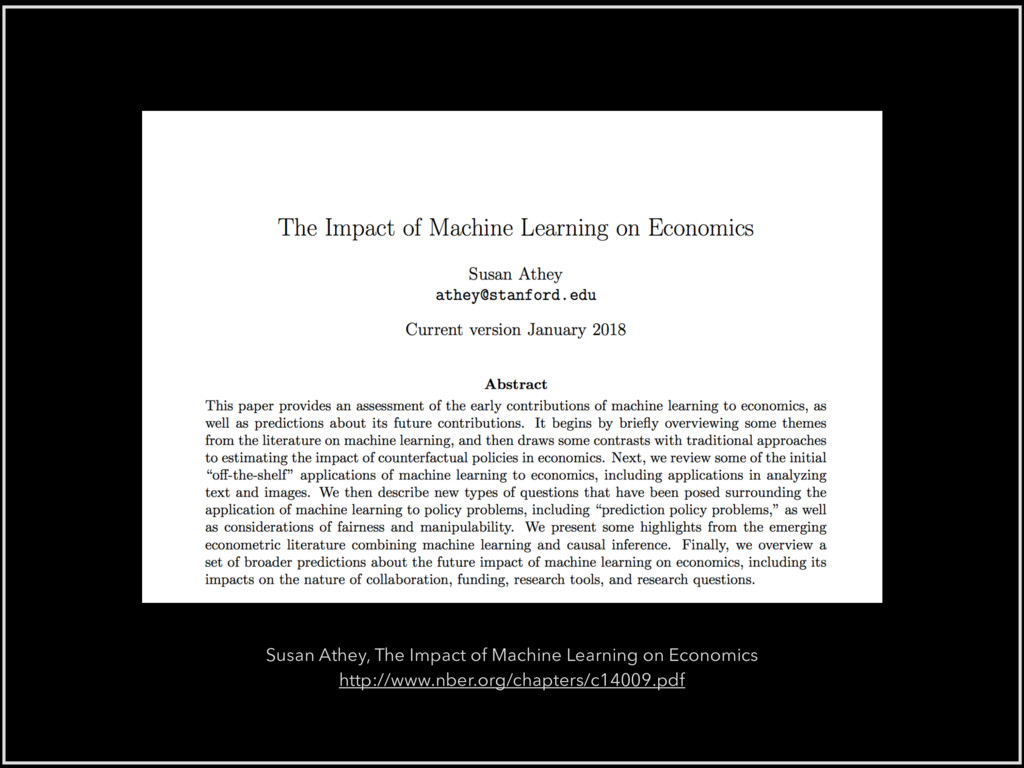 Susan Athey, The Impact of Machine Learning on ...