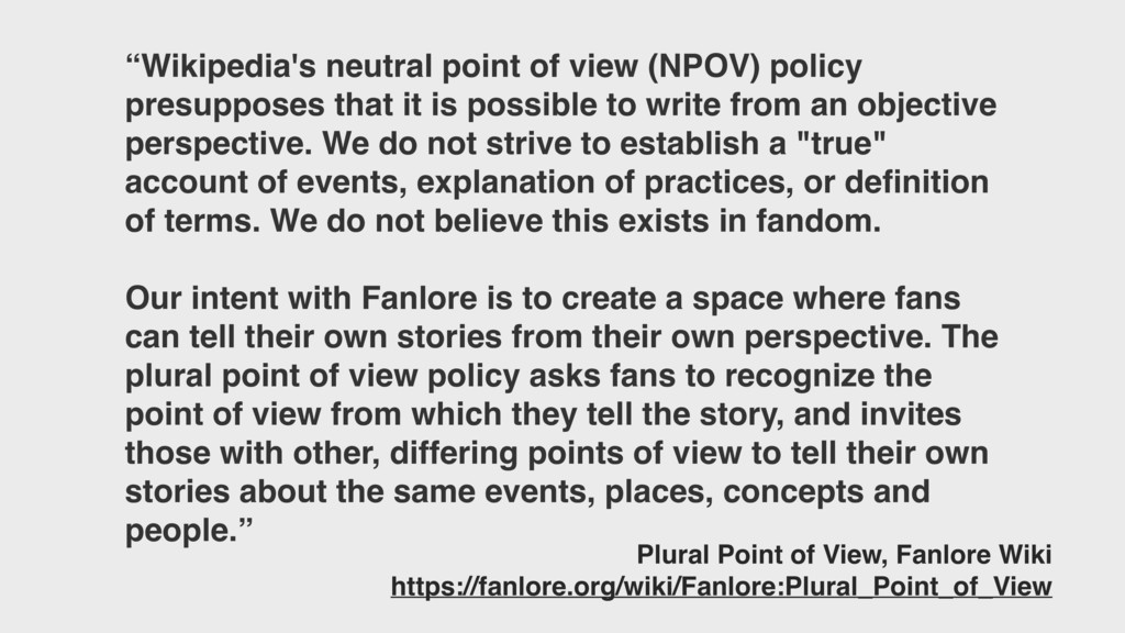 """""""Wikipedia's neutral point of view (NPOV) polic..."""