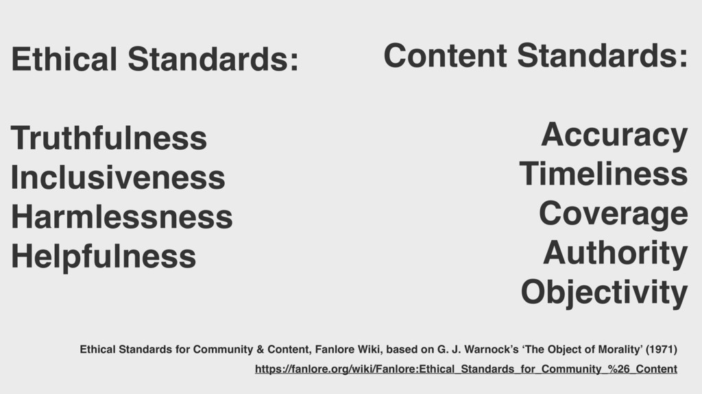 Ethical Standards: Truthfulness Inclusiveness H...