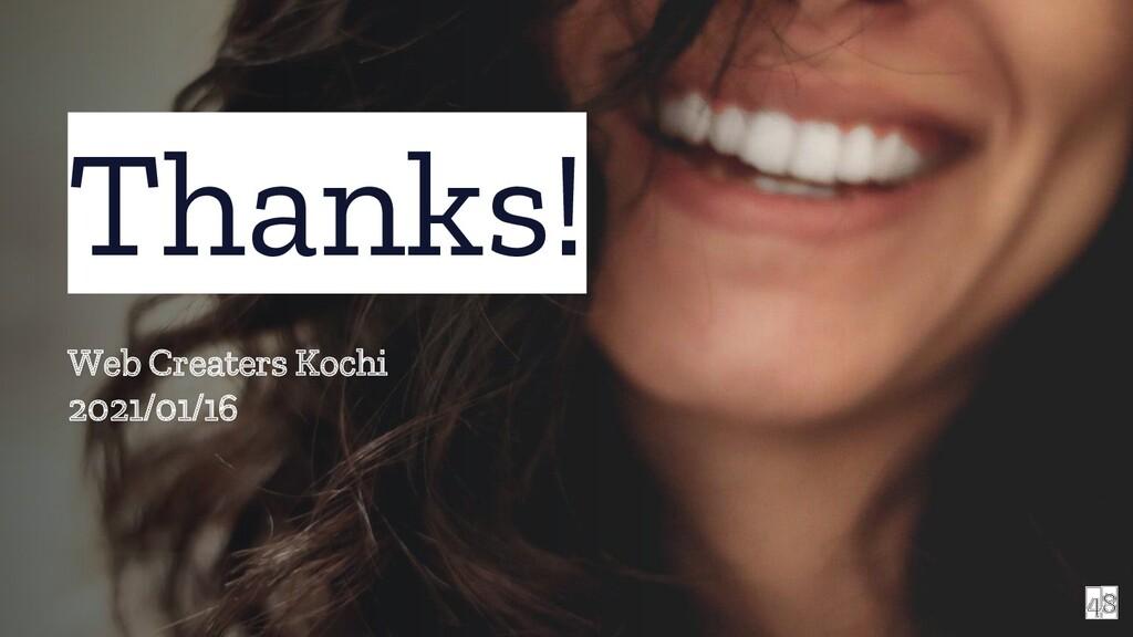 48 Thanks! Web Creaters Kochi 2021/01/16