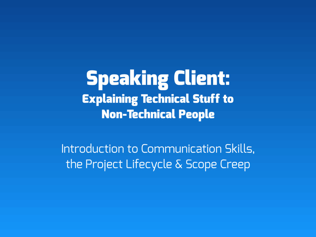 Speaking Client: