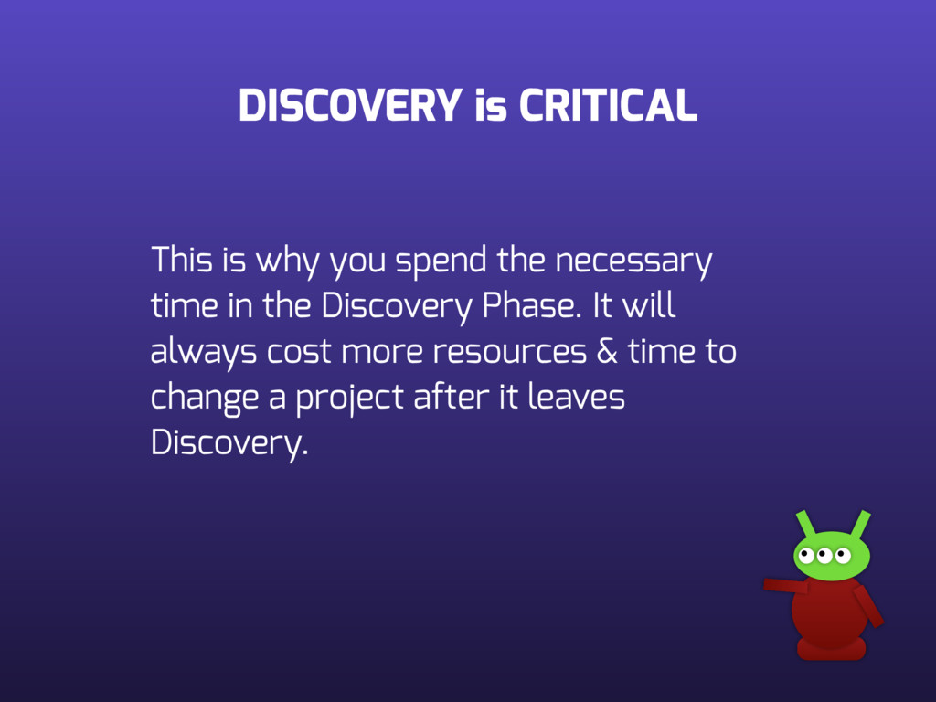 DISCOVERY is CRITICAL This is why you spend the...