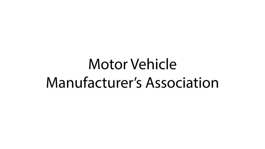 Motor Vehicle Manufacturer's Association