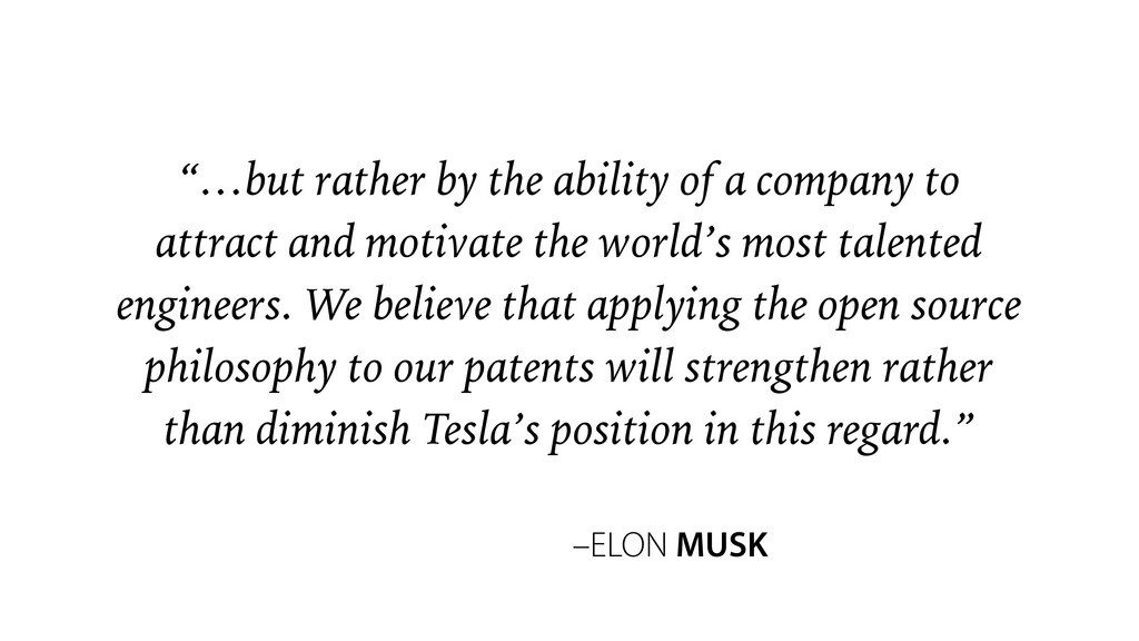 """–ELON MUSK """"…but rather by the ability of a com..."""