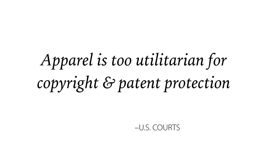 –U.S. COURTS Apparel is too utilitarian for cop...