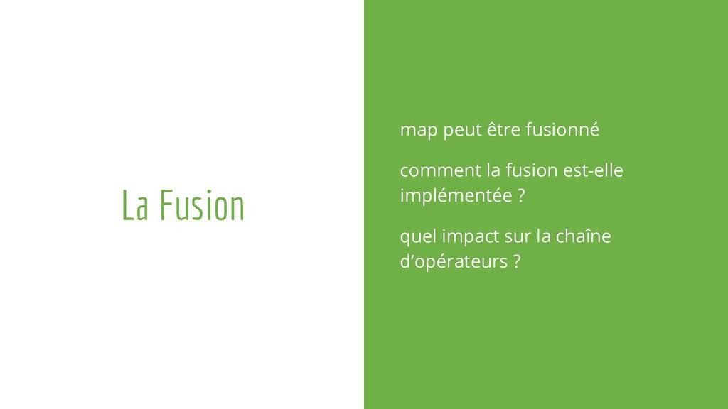 La Fusion map peut être fusionné comment la fus...