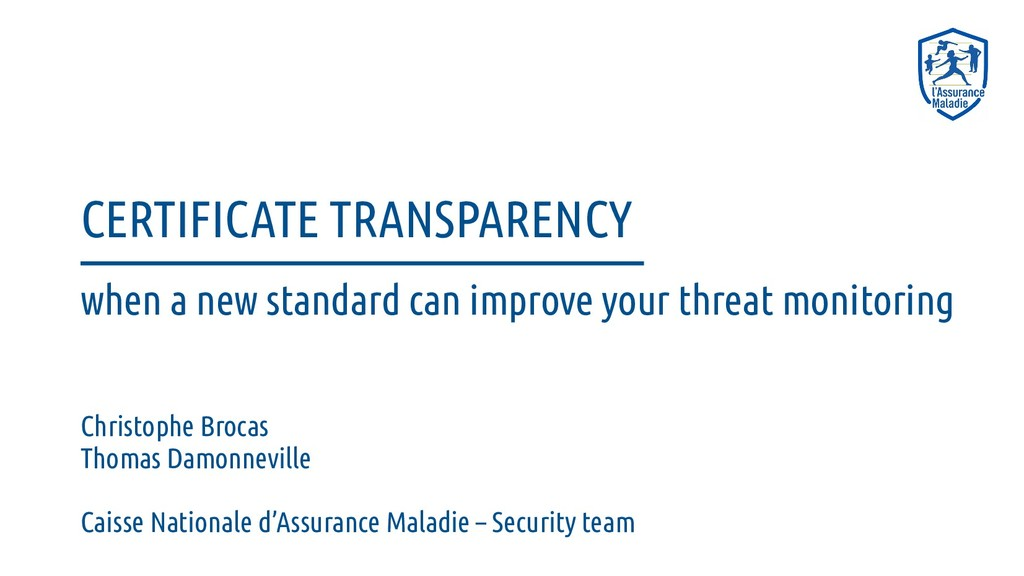 CERTIFICATE TRANSPARENCY when a new standard ca...