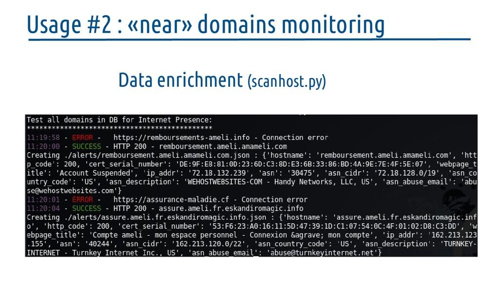 Data enrichment (scanhost.py) Usage #2 : «near»...